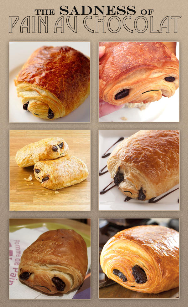 the sadness of pain au chocolat