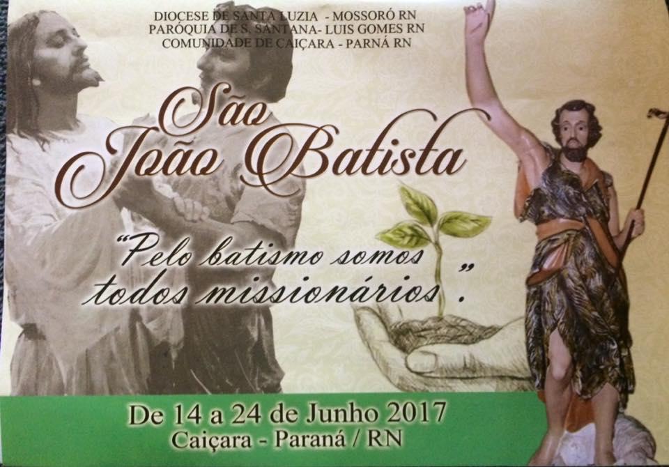 Festa São João Batista, 14 a 24 de Junho , Caiçara-Paraná/RN.