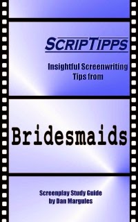 ScripTipps: Bridesmaids by Dan Margules