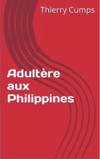 http://www.amazon.fr/Adult%C3%A8re-aux-Philippines-Thierry-Cumps-ebook/dp/B00GC91SA4/ref=sr_1_30?ie=UTF8&qid=1383297228&sr=8-30&keywords=thierry+cumps