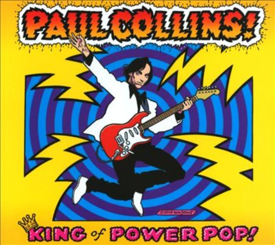 Disco PAUL COLLINS - King of power pop!