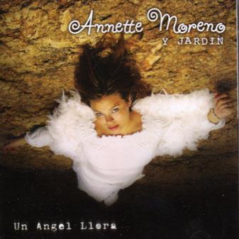 Annette moreno un angel llora tu rockola musical for Annette moreno y jardin guardian de mi corazon
