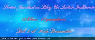 http://unlectorindiscreto.blogspot.com.es/2013/12/sorteo-navidad-en-blog-un-lector.html