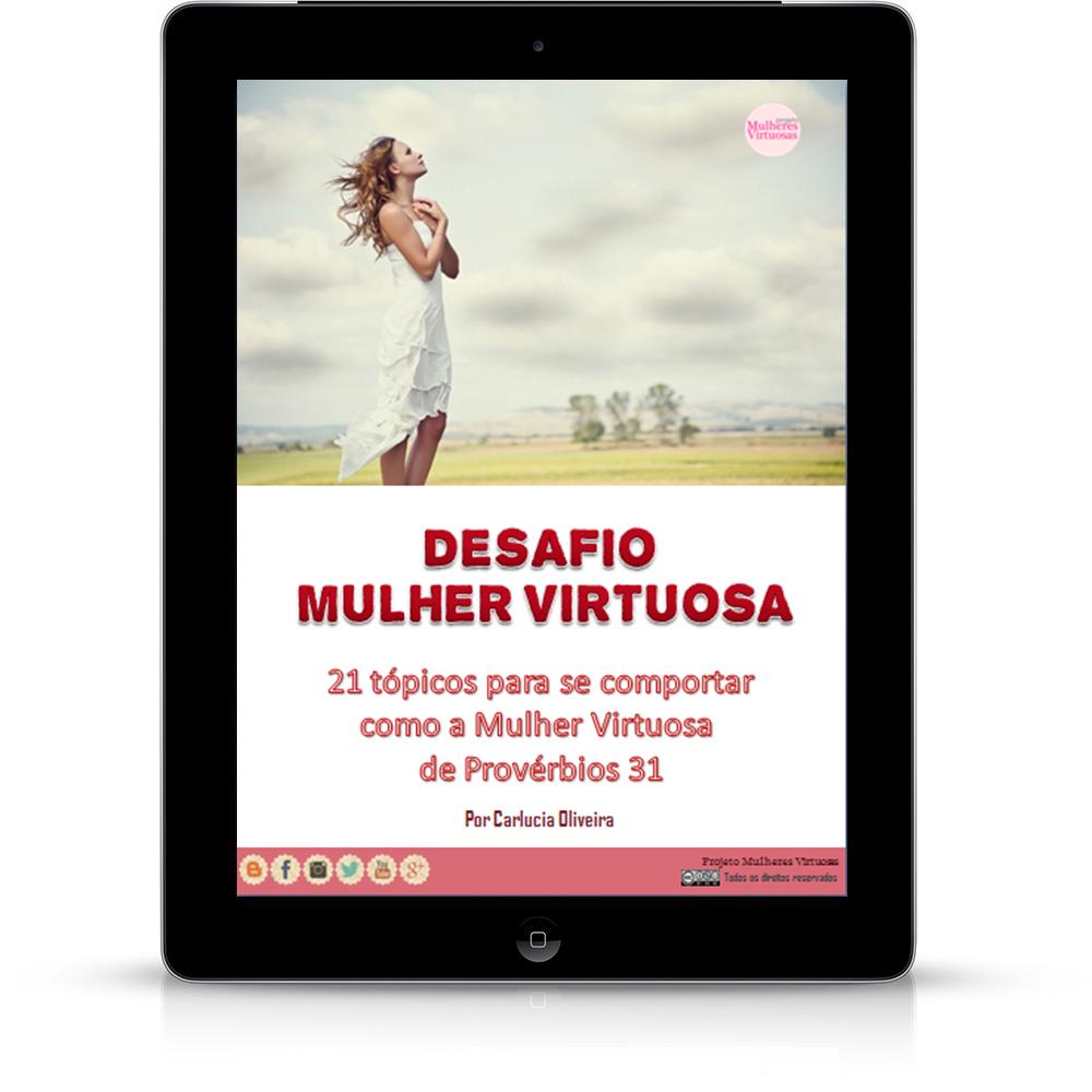 Ganhe o e-book Desafio Mulher Virtuosa