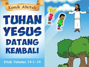 Tuhan Yesus Datang Kembali