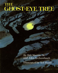http://www.barnesandnoble.com/w/the-ghost-eye-tree-bill-martin-jr/1104253851?ean=9780805009477