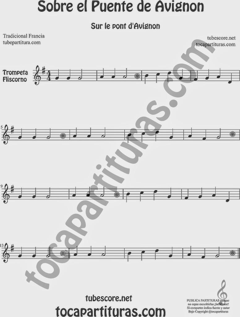 Sobre el Puente de Avignon Partitura de Trompeta y Fliscorno Sheet Music for Trumpet and Flugelhorn Music Scores Sur le Pont d'Avignon Popular