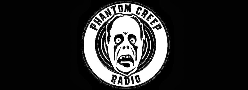 Phantom Creep Radio