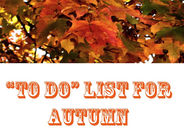 """To do"" list for autumn. Fun activities for fall"