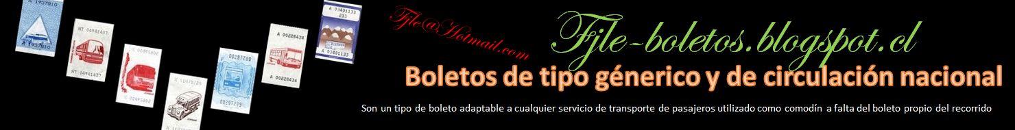 BOLETOS DE TIPO GENERICOS Y DE CIRCULACION NACIONAL