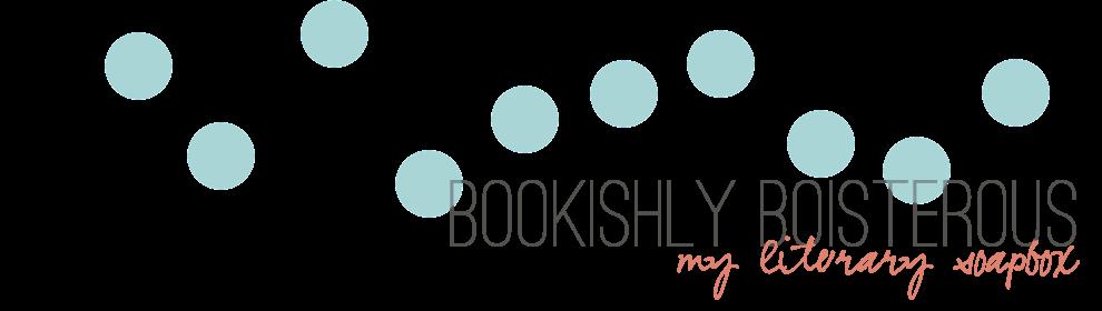 Bookishly Boisterous