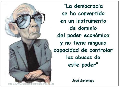 José Saramago sobre la Democracia como instrumento de dominio del poder económico
