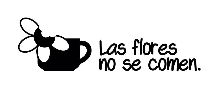 Las Flores No Se Comen