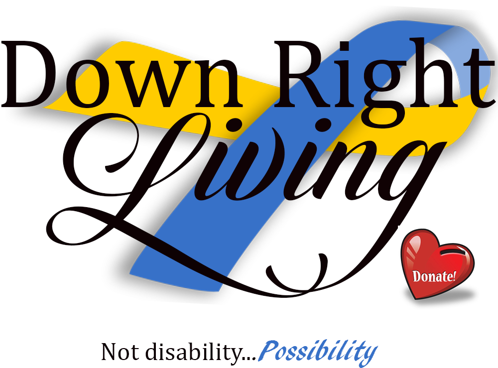 Donate to Down Right Living - a non-profit organization for families touched by Trisomy 21