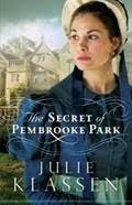 Book cover - The Secret of Pembrooke Park by Julie Klassen