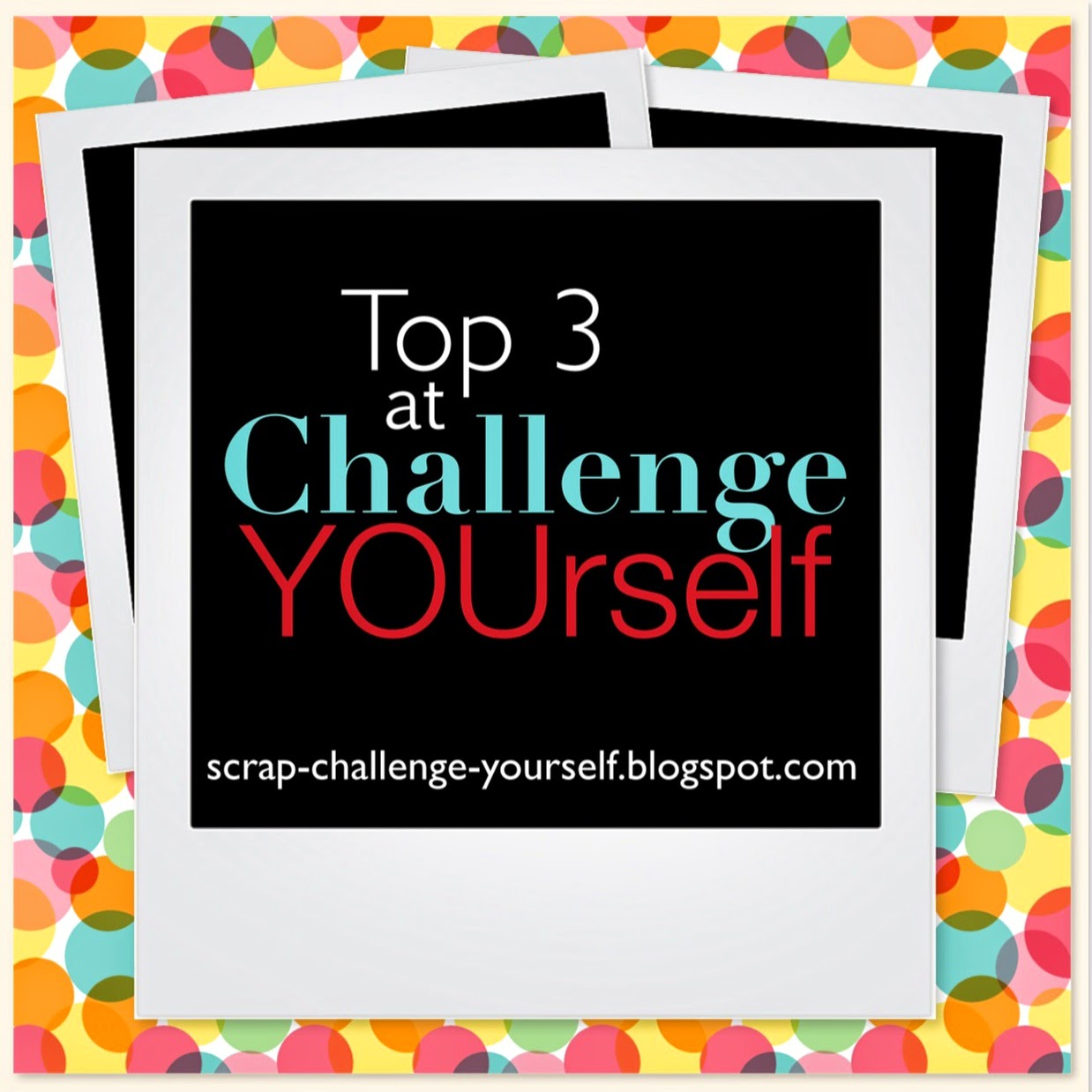 Challenge YOUrself ♯35 TOP3