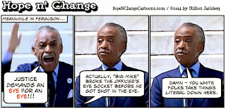 hope n' change, hope and change, stilton jarlsberg, obama, obama jokes, cartoon, political, al sharpton, michael brown, ferguson, racism, eye for an eye