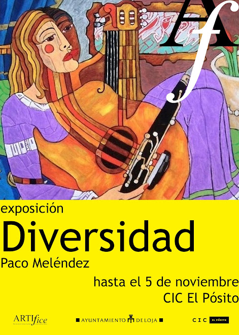 "EXPOSICION INDIVIDUAL         -PACO MELENDEZ-          ""DIVERSIDAD"""