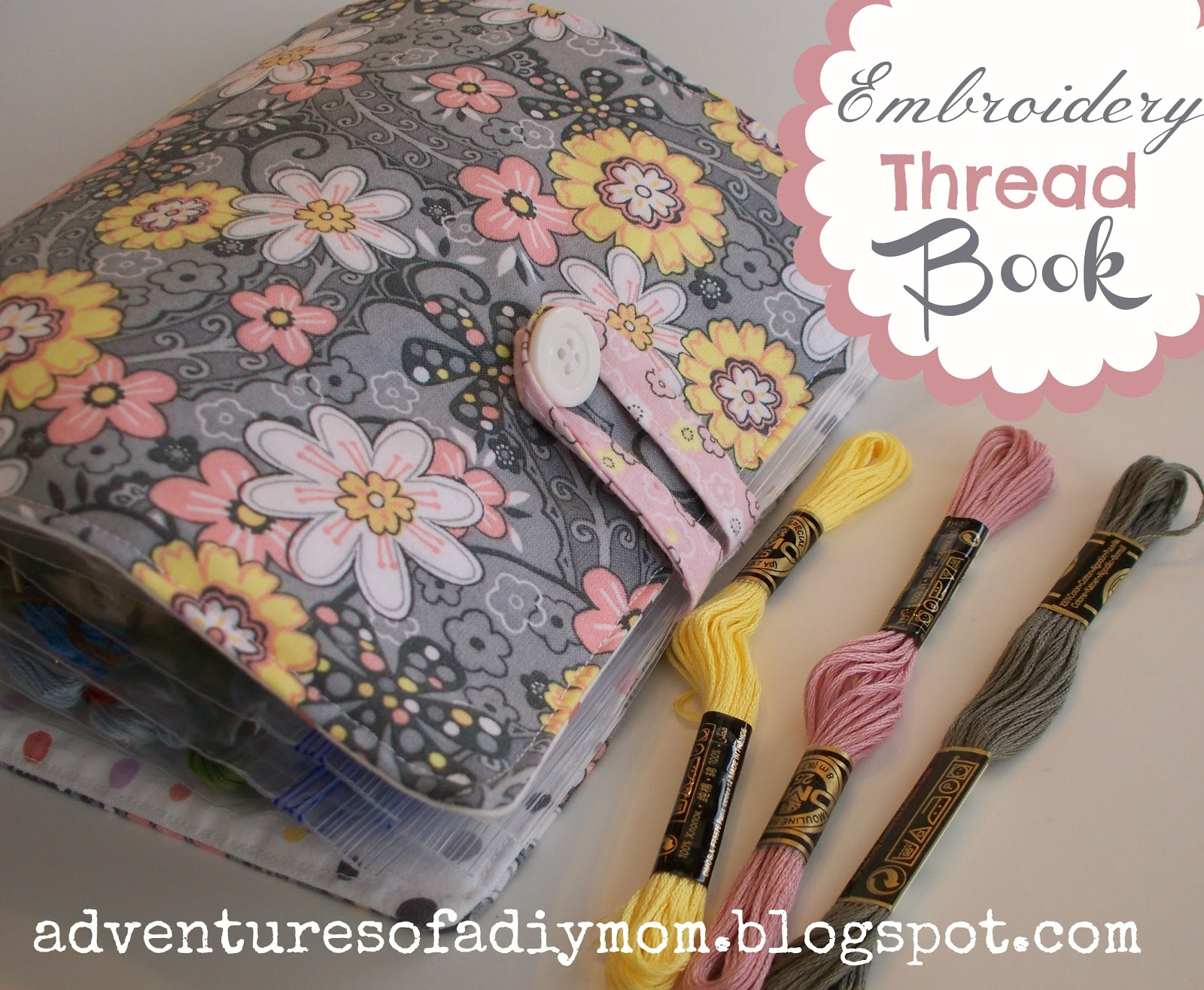 Embroidery Thread Book  Tutorial  Adventures Of A DIY Mom