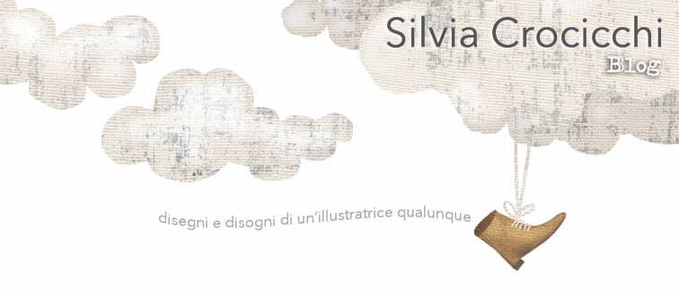 SILVIA CROCICCHI - BLOG - disegni e disogni di un'illustratrice qualunque