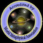 Accredited by the World Metaphysical Association