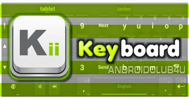 Kii premium keyboard v1.2.22r7 build 134 Apk Download