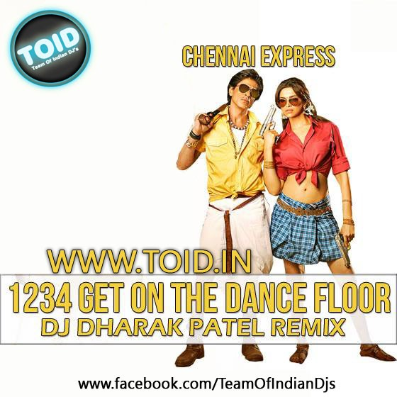 all 1234 get on the dance floor dj dharak remix