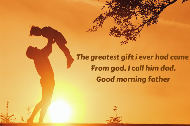 Good Morning Picture Sayings For Loving Father
