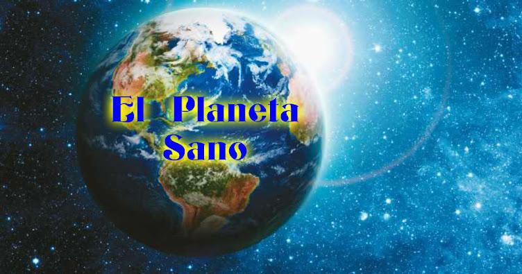 El Planeta Sano