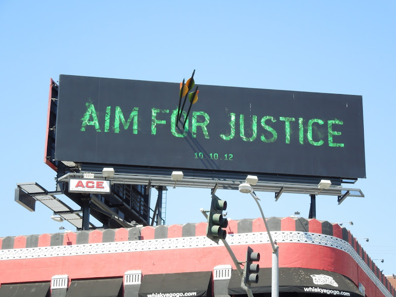 Aim for Justice Arrow special installation billboard