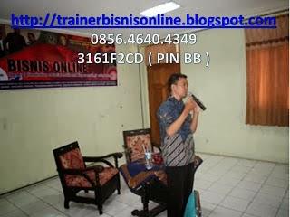 pembicara seminar bisnis online, pembicara terkenal di indonesia, pembicara internet marketing, 0856 4640 4349