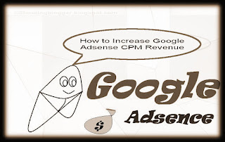 Increase Google Adsense CPM Revenue