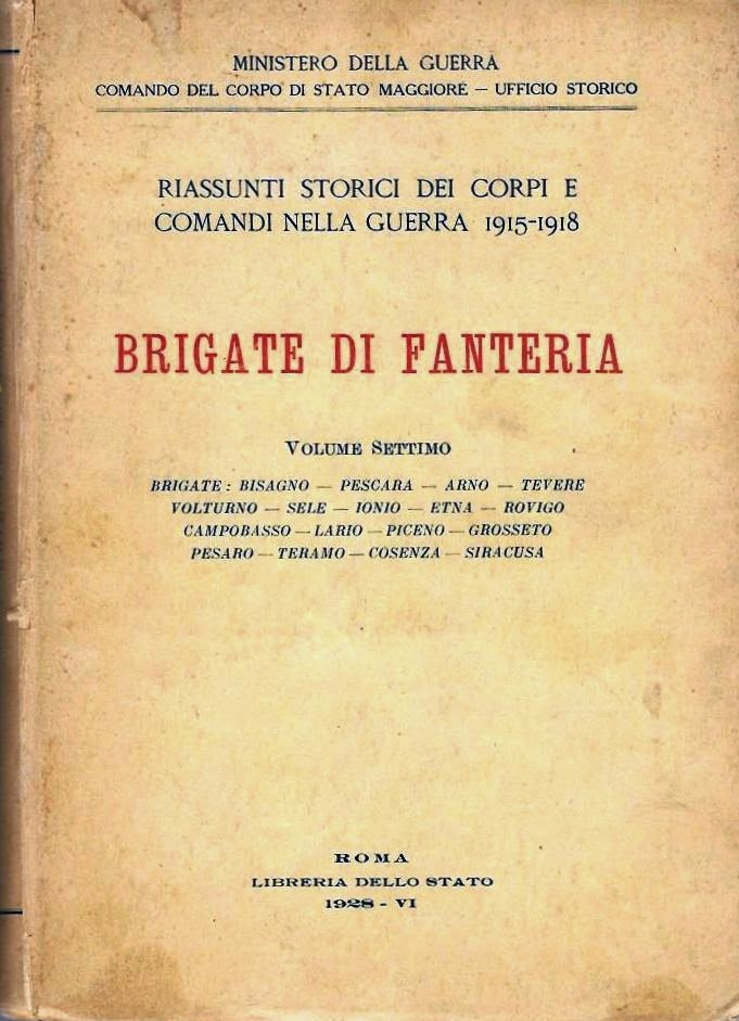 """Diari Storici delle Brigate di Fanteria. Brigate """"Pesaro"""" e """" Piceno"""""""