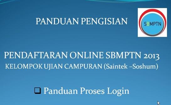 Panduan Pengisian Form Pendaftaran SBMPTN 2013 Kelompok Ujian Campuran