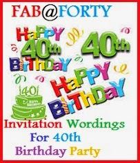 Sample Invitation Wordings Invitation Wordings For 40th Birthday