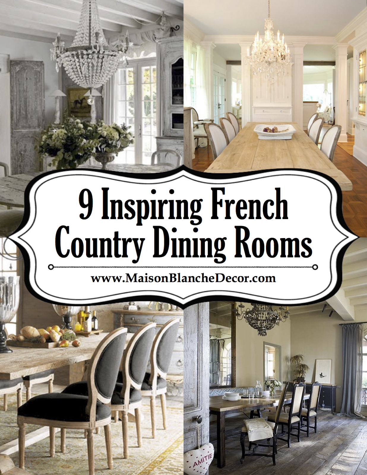 9 Inspiring French Country Dining Rooms - Maison Blanche Decor