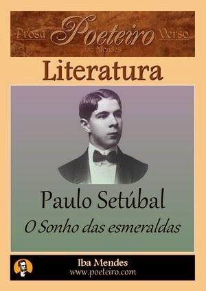 O Sonho das esmeraldas, de Paulo Setúbal