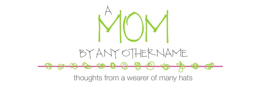 A Mom By Any Other Name