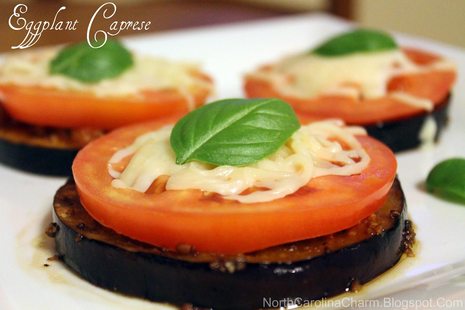 Carolina Charm: Eggplant Caprese