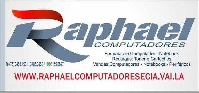 RAPHAEL COMPUTADORES E CIA