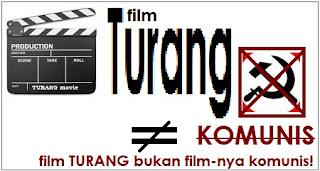 Film Turang: Bukan filmnya komunis
