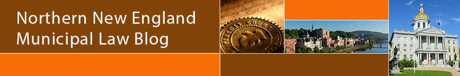 Northern New England Municipal Law Blog