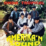 Amerikan Sound ONDA TROPICAL 1996