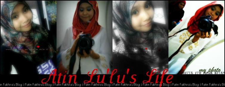 atin lu'lu's life :)