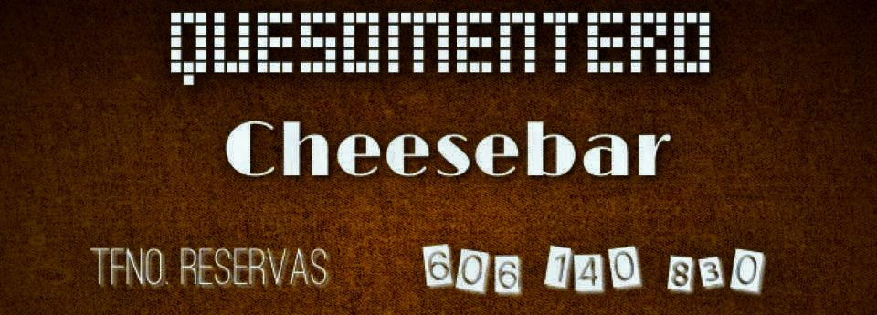 QUESOMENTERO CHEESEBAR