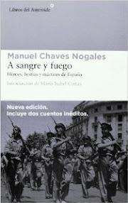 Ahora en el Club de lectura: A sangre y fuego de Manuel Chaves Nogales