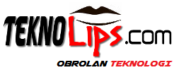 TeknoLips.com - Obrolan Teknologi