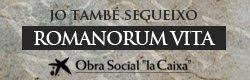 """Exposició """"Romanorum Vita"""""""