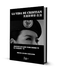 LA VIDA DE CRISTIAN: Alguien lo sabe todo sobre ti. Editorial LEIBROS