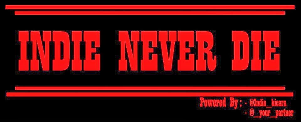 indie never die
